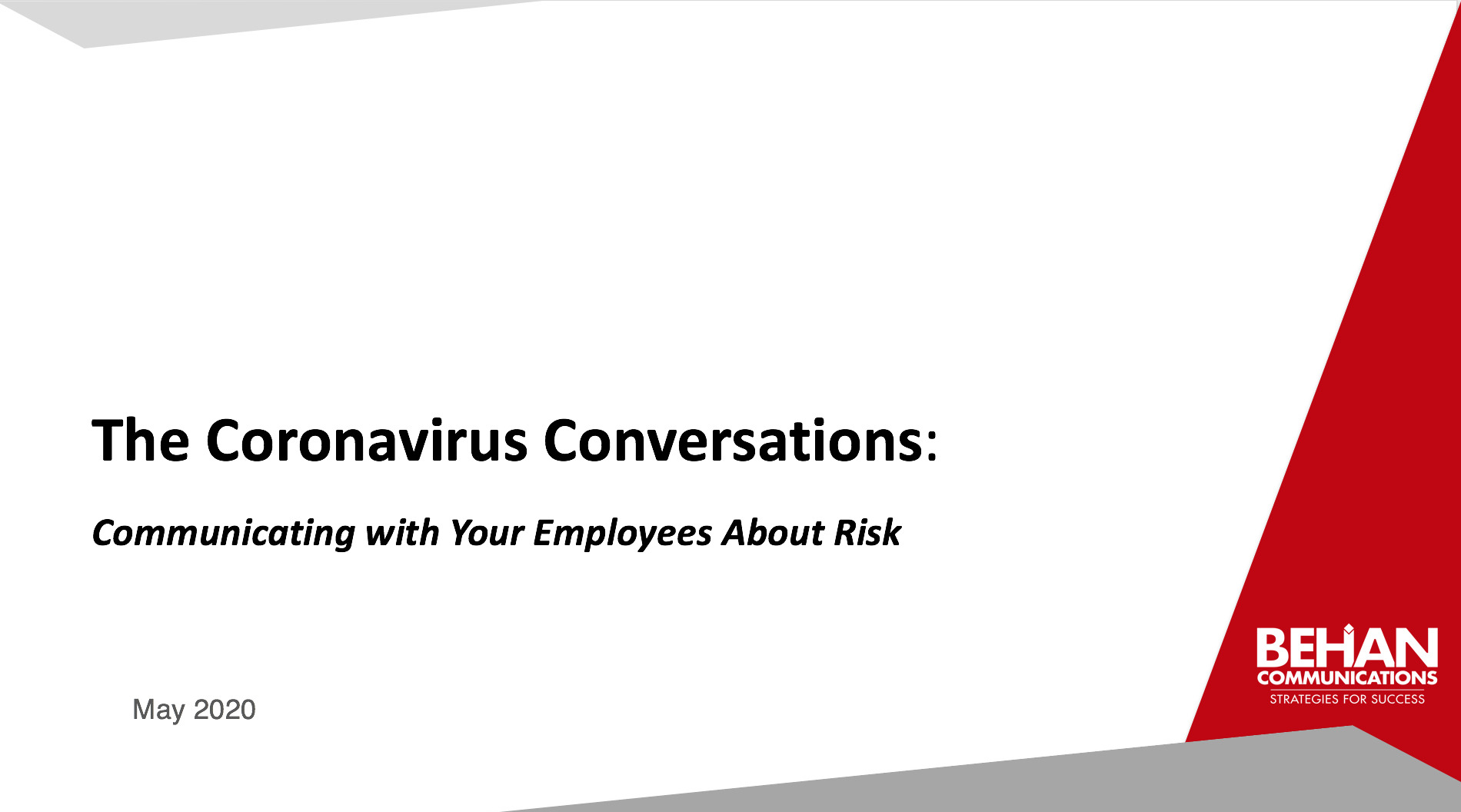 "Image of Presentation First page ""The Coronavirus Conversations: Communicating with your employees about risk"""